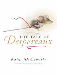 The Tale of Despereaux by Kate DiCamillo image