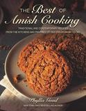 The Best of Amish Cooking by Phyllis Pellman Good