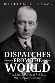Dispatches from the World by Bill Black