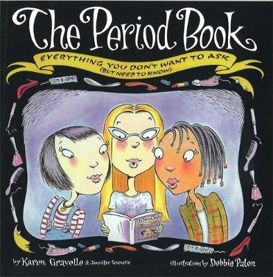 The Period Book by Karen Gravelle