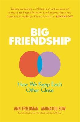 Big Friendship by Aminatou Sow