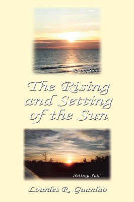 The Rising and Setting of the Sun by Lourdes, R. Guanlao image