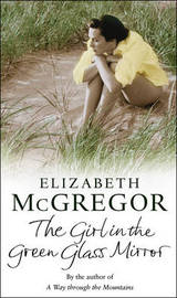 The Girl in the Green Glass Mirror by Elizabeth McGregor image