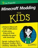 Minecraft Modding for Kids for Dummies by Stephen Foster