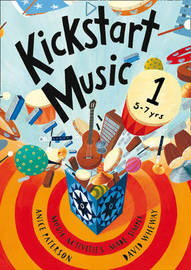Kickstart Music 1 by Anice Paterson