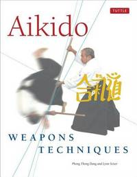 Aikido Weapons Techniques by Lynn Seiser image