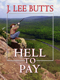 Hell to Pay: The Life and Violent Times of Eli Gault by J.Lee Butts image