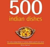 500 Indian Dishes by Meena Agarwal