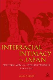 Interracial Intimacy in Japan by Gary P Leupp image