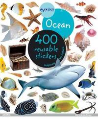 Eyelike Ocean - 400 Reusable Stickers Inspired by Nature by Workman Publishing