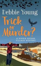 Trick or Murder? by Debbie Young