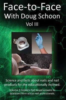 Face-To-Face with Doug Schoon Volume III by Doug Schoon