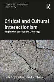 Critical and Cultural Interactionism