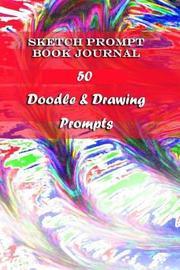 Sketch Prompt Book Journal by George Allen