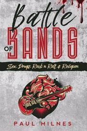 Battle of Bands by Paul Milnes