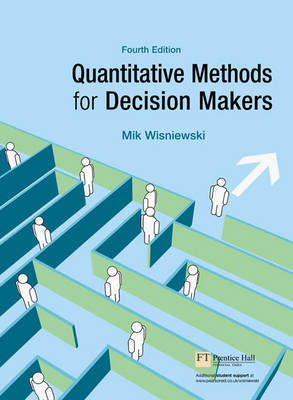 Quantitative Methods for Decision Makers by Mik Wisniewski image