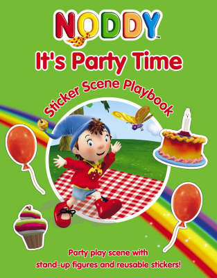 It's Party Time: Sticker Scene Playbook: Sticker Scene Playbook by Enid Blyton