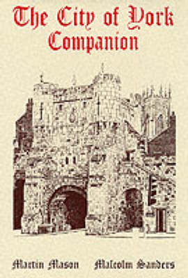 The City of York Companion by Martin Mason