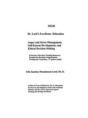 Dr. Lord's Excellence Education by Udis , M Lord