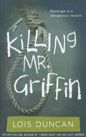 Killing Mr. Griffin by Lois Duncan image