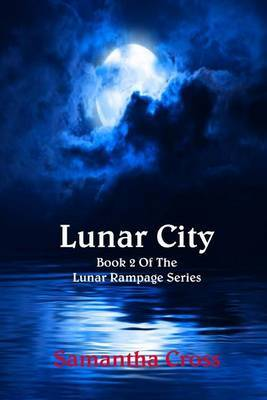 Lunar City by Samantha Cross