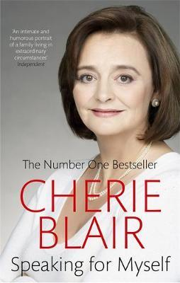 Speaking For Myself: The Autobiography by Cherie Blair