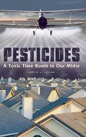 Pesticides by Marvin J Levine