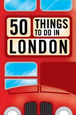 50 Fun Things to Do in London by Ed McCabe image
