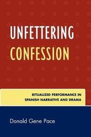 Unfettering Confession by Donald Gene Pace