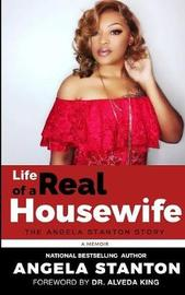 Life of a Real Housewife by Angela Stanton image