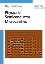 The Physics of Semiconductor Microcavities image