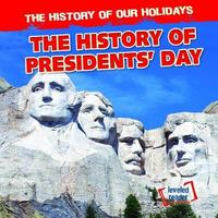 The History of Presidents' Day by Barbara Linde image