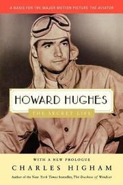 Howard Hughes by Charles Higham