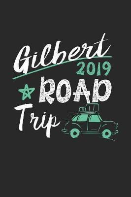 Gilbert Road Trip 2019 by Maximus Designs