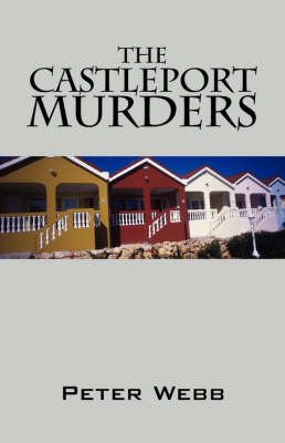 The Castleport Murders by Peter Webb image