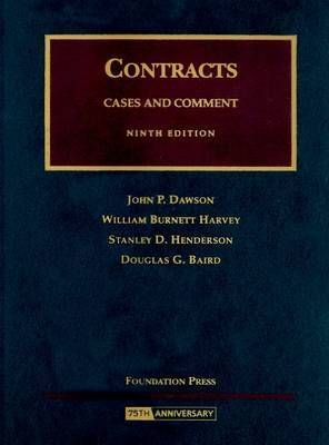 Contracts: Cases and Comment by John P Dawson