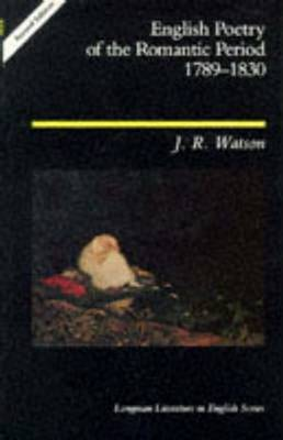 English Poetry of the Romantic Period 1789-1830 by J.R. Watson image