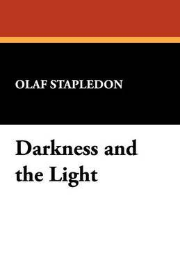 Darkness and the Light by Olaf Stapledon image