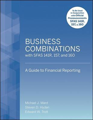 Business Combinations with SFAS 141 R, 157, and 160 by Michael J Mard image