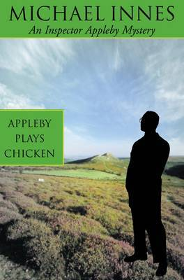 Appleby Plays Chicken by Michael Innes image