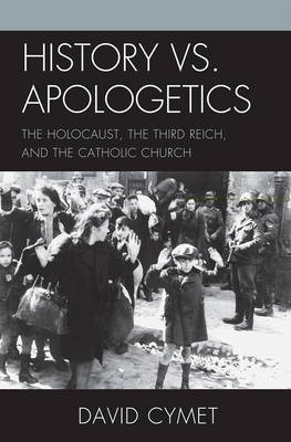 History vs. Apologetics by David Cymet