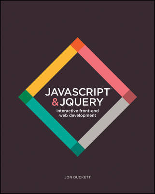 JavaScript and JQuery by Jon Duckett