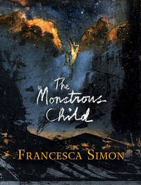 The Monstrous Child by Francesca Simon image