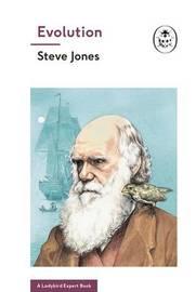 Evolution (A Ladybird Expert Book) by Steve Jones