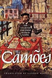 The Collected Lyric Poems of Luis de Camoes by Luis de Camoes