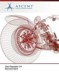 Creo Parametric 3.0 by Ascent - Center for Technical Knowledge image