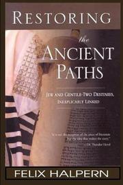 Restoring the Ancient Paths by Felix Halpern image