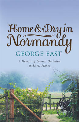 Home & Dry in Normandy by George East image