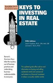 Keys to Investing in Real Estate by Jack P. Friedman image