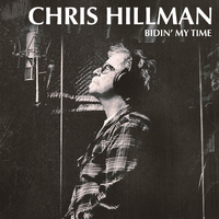 Bidin' My Time by Chris Hillman image
